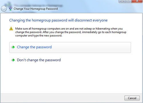 Finally, follow through and change the password to something much easier for others to log onto your Homegroup.