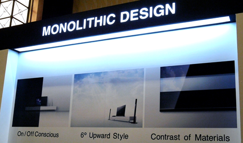 "Sony's Monolithic design is inspired by these three primary design outlooks. If you're puzzled over that On/Off Conscious thingy, Sony simply wants their panels to ""blend"" into the background whilst it's off, and to stand out like the prettiest thing you'll ever see when it's on. It's magic!"