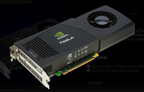 Though resembling a normal graphics card and using the same GPU technology as the desktop counterparts, the Tesla forgoes the additional display output circuitry and processing chip while being highly optimized for general purpose stream processing tasks. NVIDIA even has Tesla Supercomputers and Tesla Computing Servers which are basically several Tesla cards stacked together for massive parallel processing.