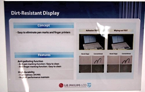 There was also a very interesting Dirt Resistant LCD panel on display, but since the panel looks just like any other 22-inch panel when it's clean, we decided to show you the description of what dirt resistant really means.