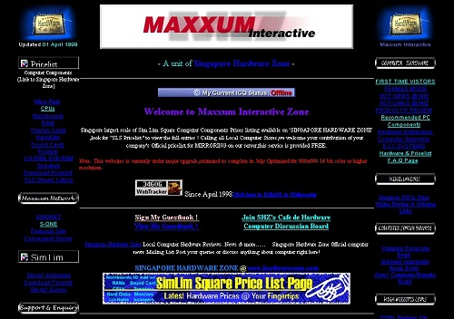 Maxxum Interactive in the early 1999 era become a close ally to Singapore Hardware Zone and helped to power the pricelist segment.