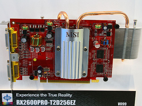 The MSI RX2600PRO-T2D256EZ is based on the Radeon HD 2600 PRO VPU clocked at 600MHz. It will come with 256MB of GDDR3 clocked at 1.4GHz. Yet another fanless card for those who prefer low noise setups.