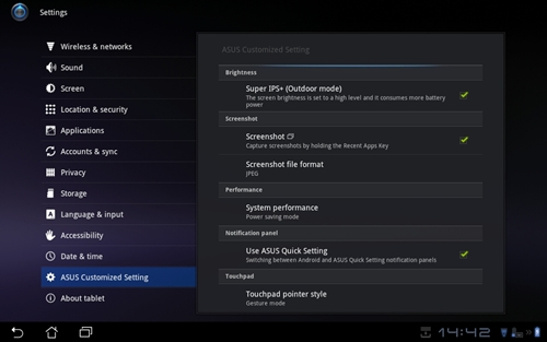 ASUS throws in a set of its own customization settings where you can activate Super IPS+, a setting which sets the screen brightness to a high level for outdoor usage. You also can enable or disable screenshot. Featured only in the Transformer Prime is the Performance section, where you toggle between three  power modes (Balanced Mode, Normal Mode and Power Saving Mode). We will explain these modes in detail in the Battery Performance section.